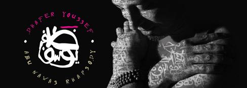 <b>Dhafer Youssef </b><br />Sur la gamme de l'extase_<i>Abu Nawas Rhapsody</i>